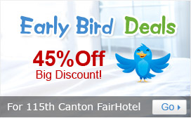 115th Canton Fair Hotel Early Bird Deals