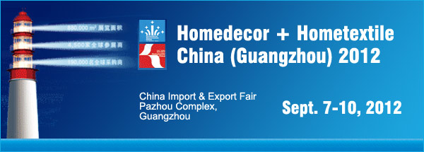 Homedecor Hometextile China 2012