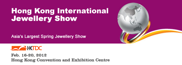 Hong Kong International Jewellery Show 2012