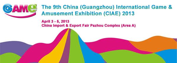 The 9th China (Guangzhou) International Game & Amusement Exhibition (CIAE) 2013