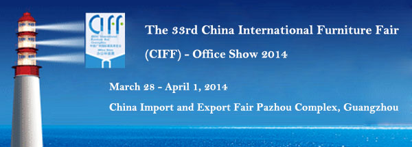 The 33rd China International Furniture Fair - Office Show 2014