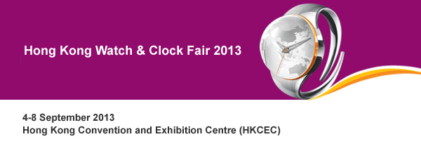 Hong Kong Watch & Clock Fair 2013