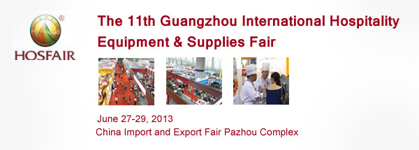The 11th Guangzhou International Hospitality Equipment & Supplies Fair