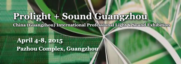 Prolight & Sound Guangzhou