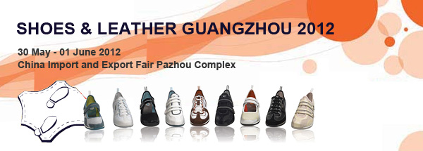 SHOES & LEATHER GUANGZHOU 2012